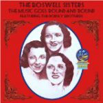 """I'm Putting All My Eggs In One Basket"" from 'The Music Goes Round & Round' by The Boswell Sisters"