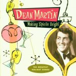 """Baby, It's Cold Outside"" from 'Making Spirits Bright' by Dean Martin"