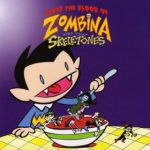 """""""Nobody Likes You When You're Dead)"""" from 'Taste the Blood Of...' by Zombina and the Skeletones"""